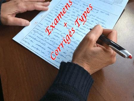 Corrigés types  d'examens